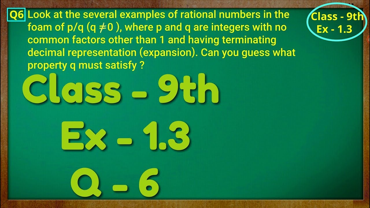 Class - 9th, Ex - 1 3, Q 3 ( NUMBER SYSTEM ) CBSE NCERT
