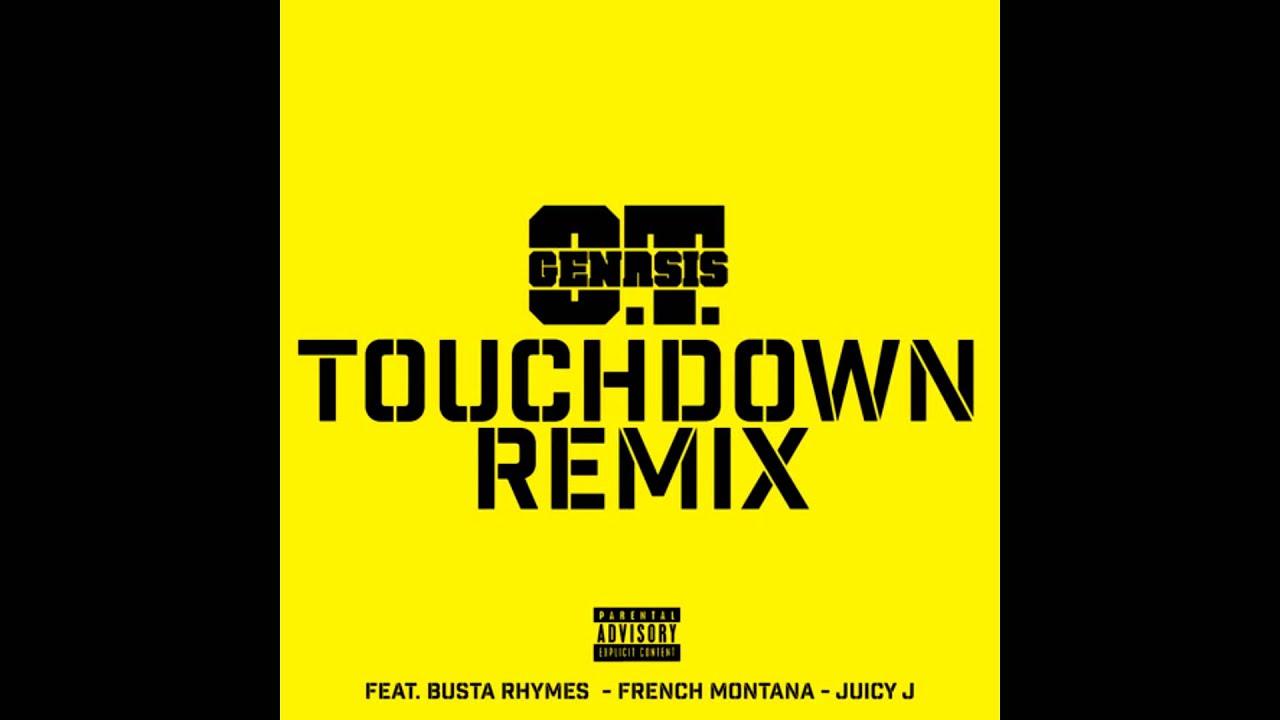 "Download O.T. Genasis Feat. Busta Rhymes & Juicy J - ""Touchdown"" [Remix] (T Dawg Edit)"