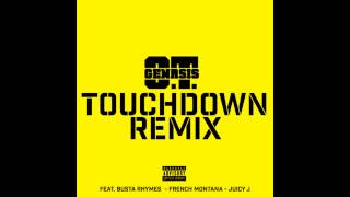 "O.T. Genasis Feat. Busta Rhymes & Juicy J - ""Touchdown"" [Remix] (T Dawg Edit)"