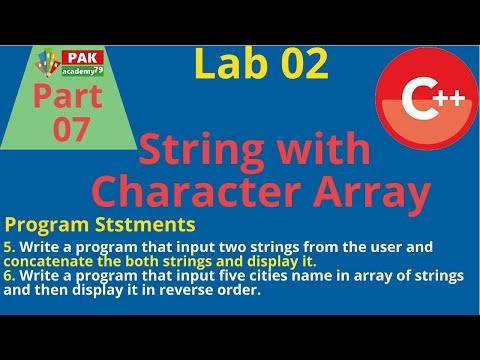 String Handling With Character Array ( Examples ) |  Lab Part 02
