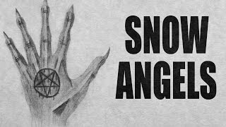 """""""Snow Angels"""" creepypasta by Andrew Harmon ― Chilling Tales for Dark Nights"""