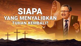 Film Rohani | SIAPA YANG MENYALIBKAN TUHAN KEMBALI? | Orang Farisi Muncul Kembali Di Akhir Zaman