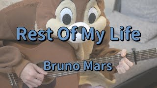 Rest Of My Life/Bruno Mars/Guitar Chords Mp3