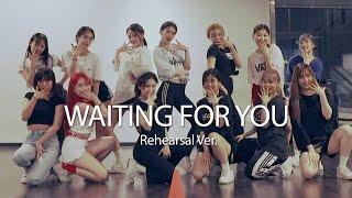 Rehearsal | Waiting For You - Unlike Pluto(ft.Joanna Jones) | Euanflow Choreography