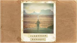 Passenger | Runaway (Official Album Audio)