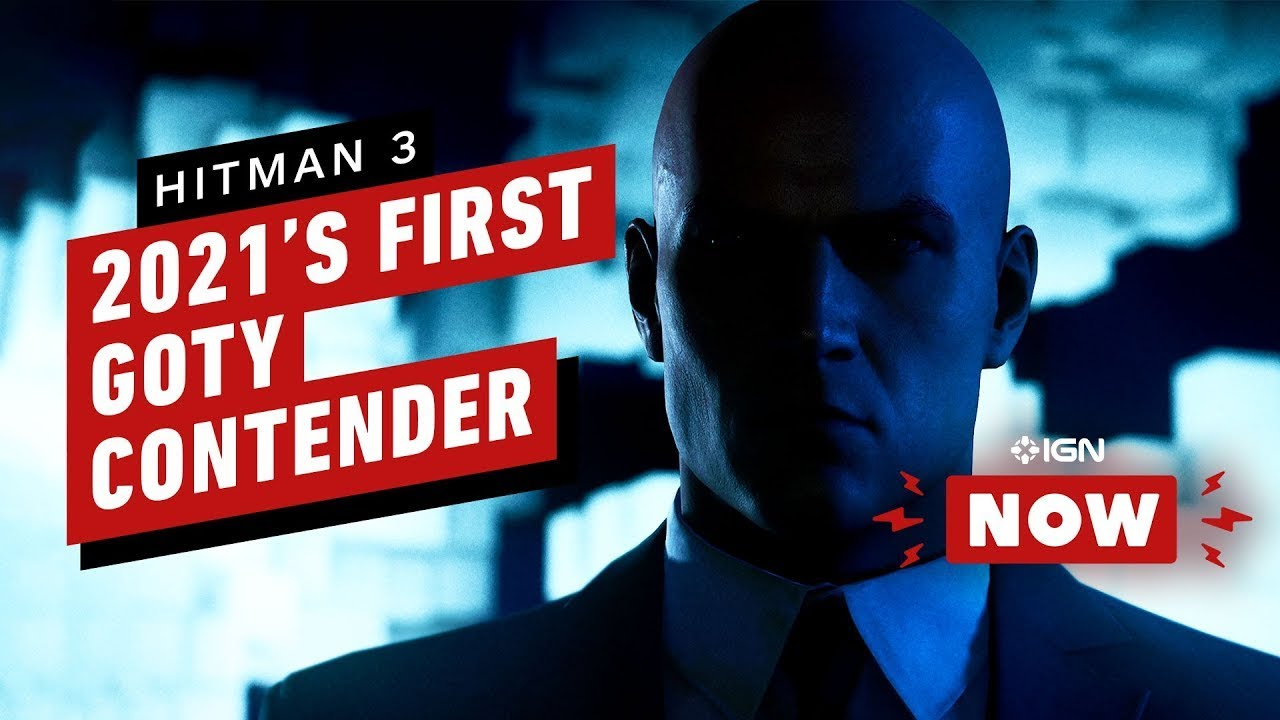 Is Hitman 3 2021's First Game of the Year Contender? - IGN Now Review Round-up - IGN