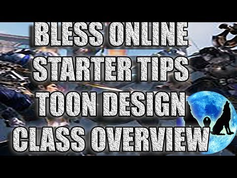 BLESS ONLINE EP2: CLASS AND CHARACTER CUSTOMIZING/ STARTER TIPS/ LEVELING PATH