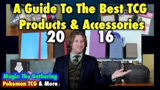 A Guide To The Best TCG Products and Accessories of 2016! Magic: The Gathering, Pokemon and More!