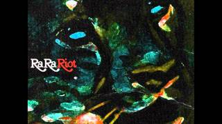 Watch Ra Ra Riot Everest video