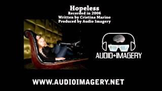 Hopeless (Cristina Marino prod. by Audio Imagery) - Throwback 2006
