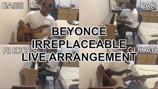 Beyoncé - Irreplaceable (Live Arrangement)