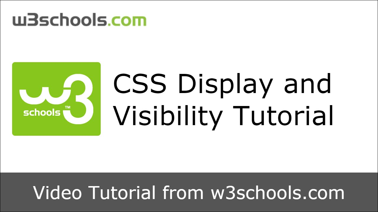 W3Schools CSS Display and Visibility Tutorial