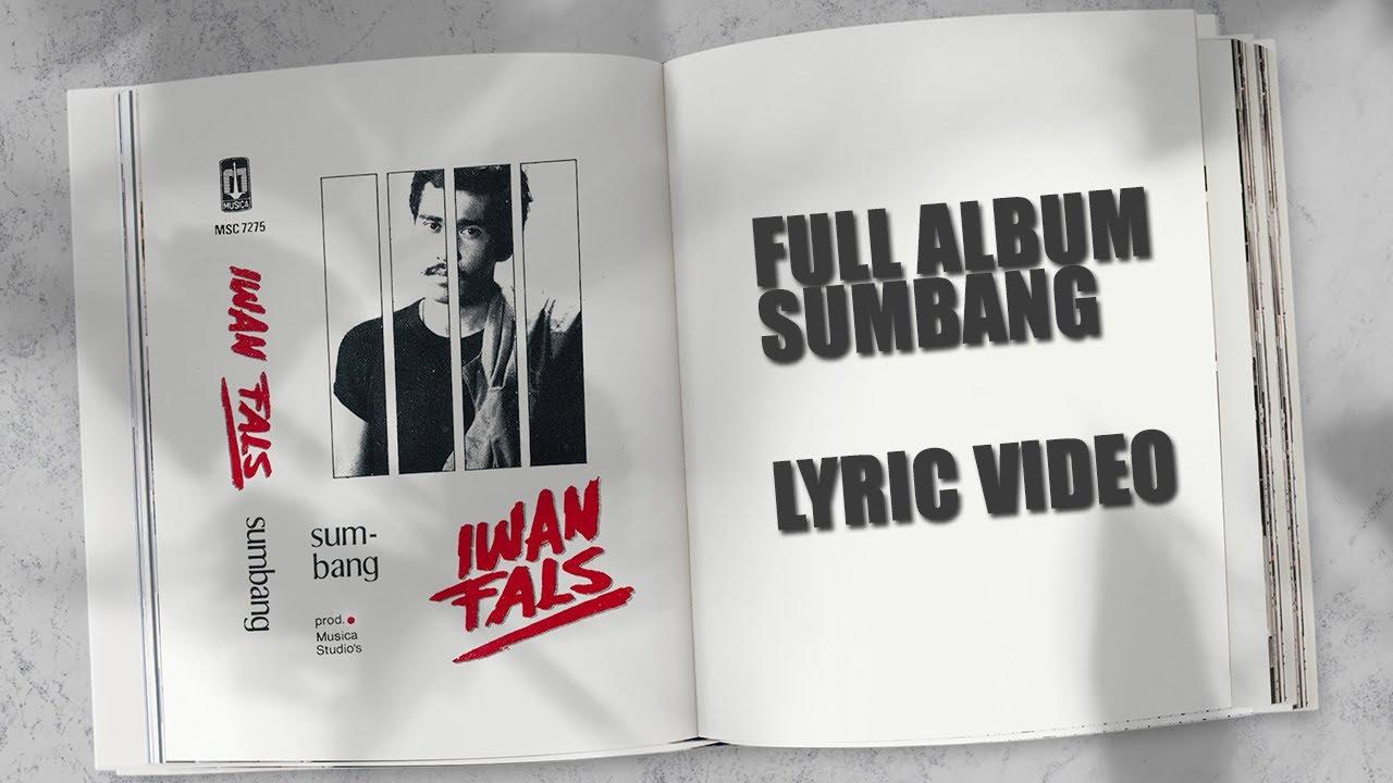 Iwan Fals - Album Sumbang (Lyric Video)