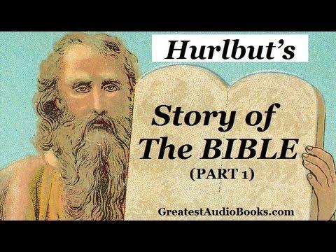 HURLBUT'S STORY OF THE BIBLE (Part 1) - FULL AudioBook   Greatest Audio Books