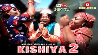 KISHIYAR SAMBISA ( Official Music Video) ft Zainab Sambisa, Yamu Baba and Jamila Zanzan.