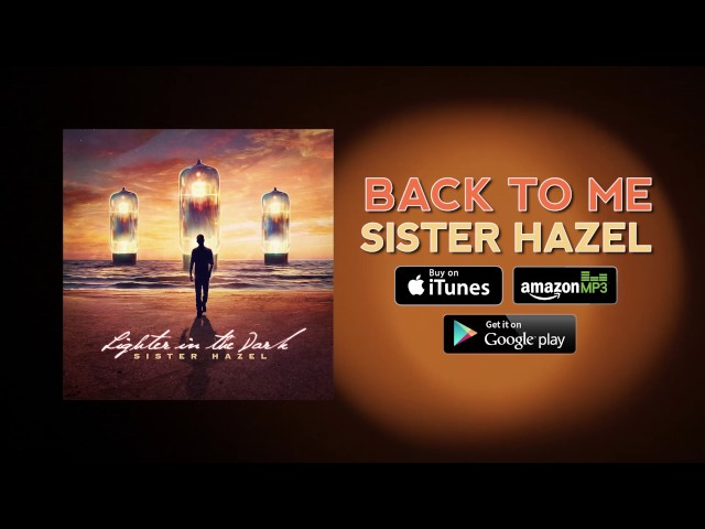 sister-hazel-back-to-me-official-audio-sisterhazelweb