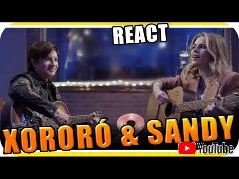 SANDY e XORORÓ Nós VOZ Eles - Marcio Guerra React