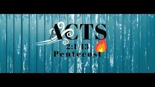 Acts 2:1-13 Pentecost