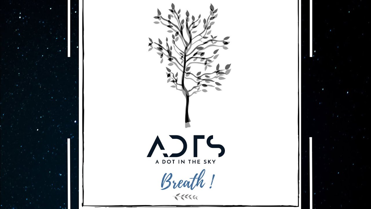 Download BREATH   A DOT IN THE SKY   SINGLE 2020