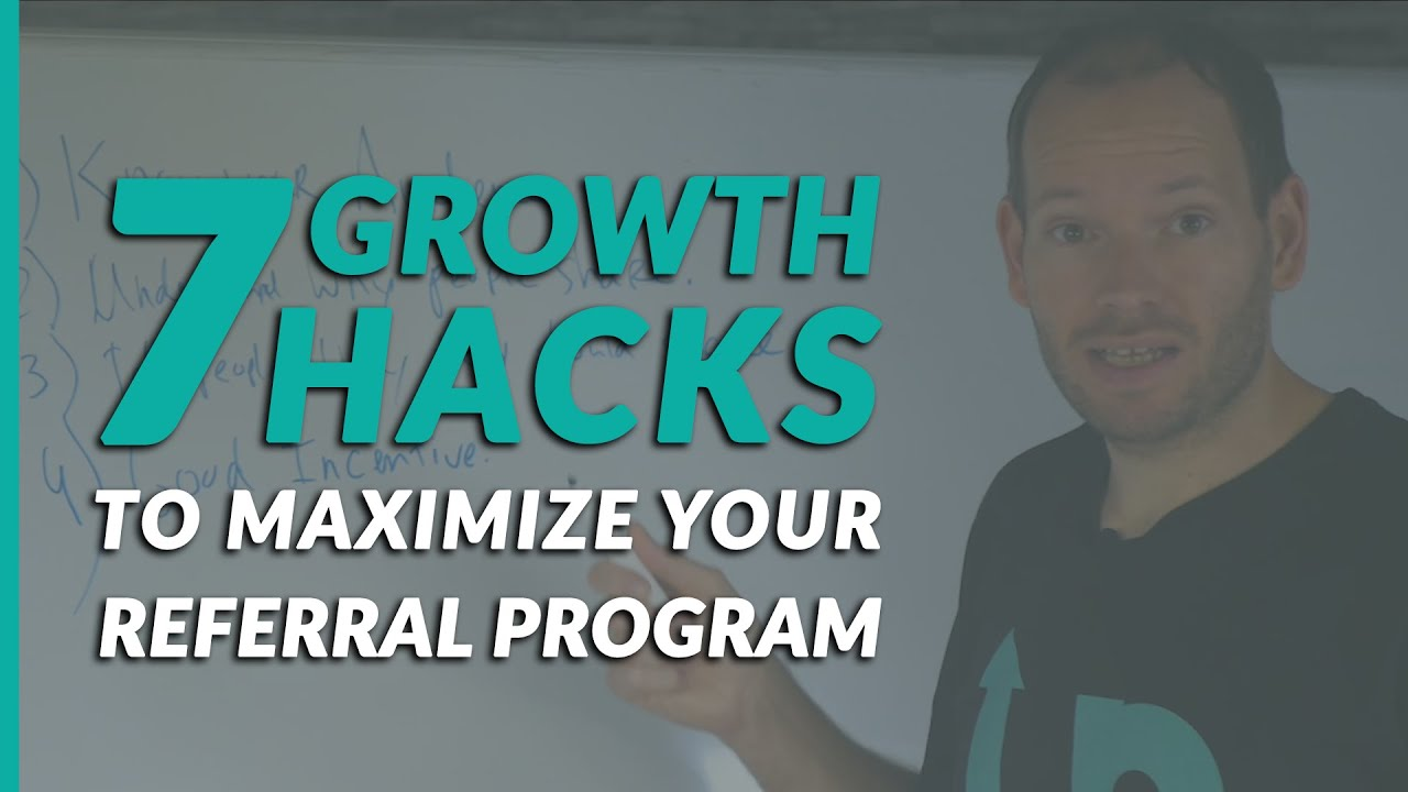 7 Growth Hacks to Maximize your Referral Program