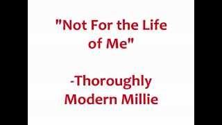 """Not for the Life of Me"" from Thoroughly Modern Millie karaoke/instrumental (Key: Gb-A)"