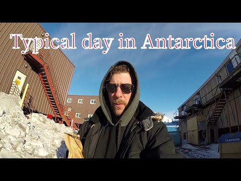 McMurdo Station, Antarctica a Typical Day
