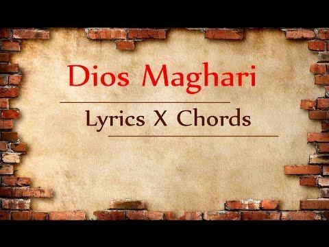 Dios Maghari Lyrics and Chords
