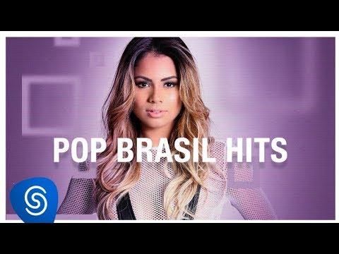 Pop Brasil Hits Os Melhores Clipes 2018 Youtube