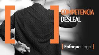 Competencia Desleal - Robo de los empleados