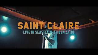 Saint Claire Live in Seattle With Ben Zaidi