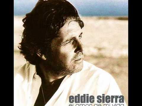 Eddie Sierra - Sos la unica