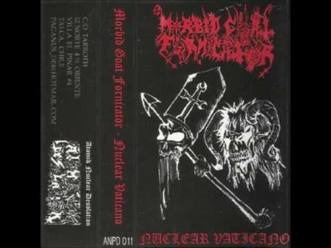 Morbid Goat Fornicator - Nuclear Vaticano...