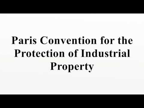 Paris Convention for the Protection of Industrial Property