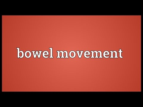 Bowel movement Meaning