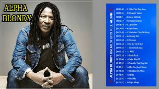 Alpha Blondy Greatest Hits Full Album - Alpha Blondy Top Songs - Best Of Alpha Blondy