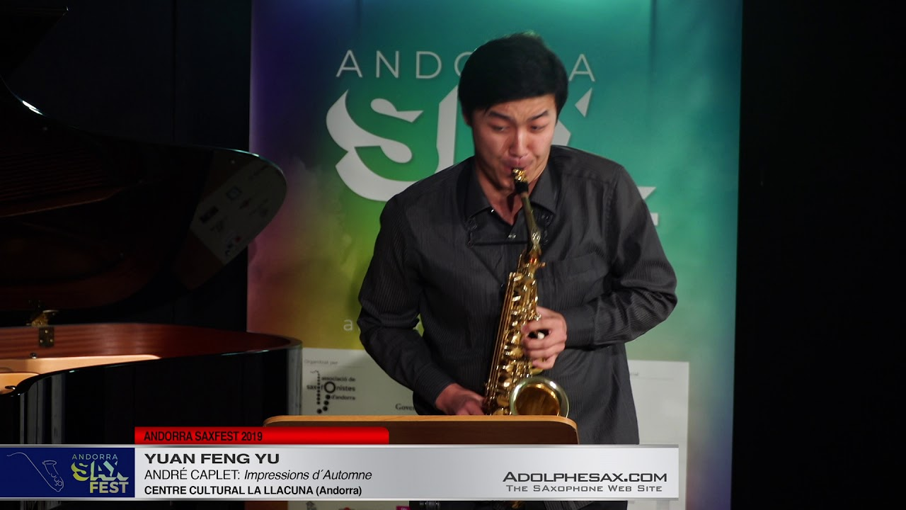 Andorra SaxFest 2019 1st Round   Yuan Feng Yu   Impressions d´Automne by Andre Caplet