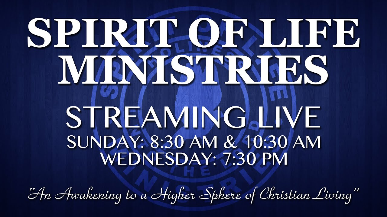 Spirit Of Life Ministries Live Stream Youtube