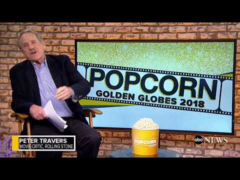 Golden Globes 2018 preview on 'Popcorn With Peter Travers' | ABC News