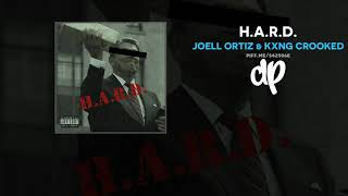 Joell Ortiz & KXNG Crooked - H.A.R.D. (FULL ALBUM) YouTube Videos