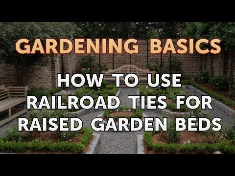 Exceptionnel How To Use Railroad Ties For Raised Garden Beds
