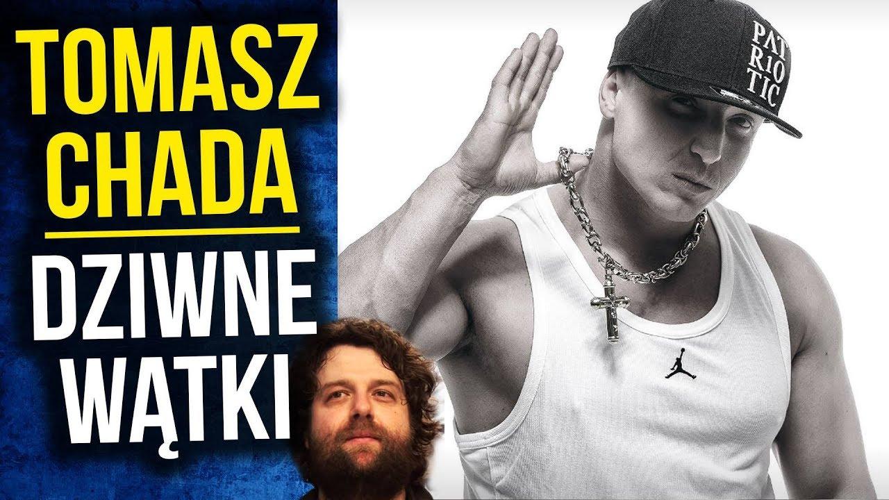 Tomasz Chada – Dziwne Wątki Tajemniczej Sprawy Polskiego Rapera – Komentator