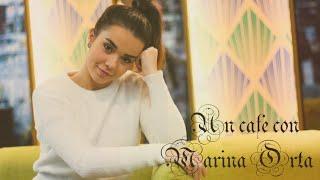 UN CAFÉ CON - Marina Orta | #ActoresActricesRevista