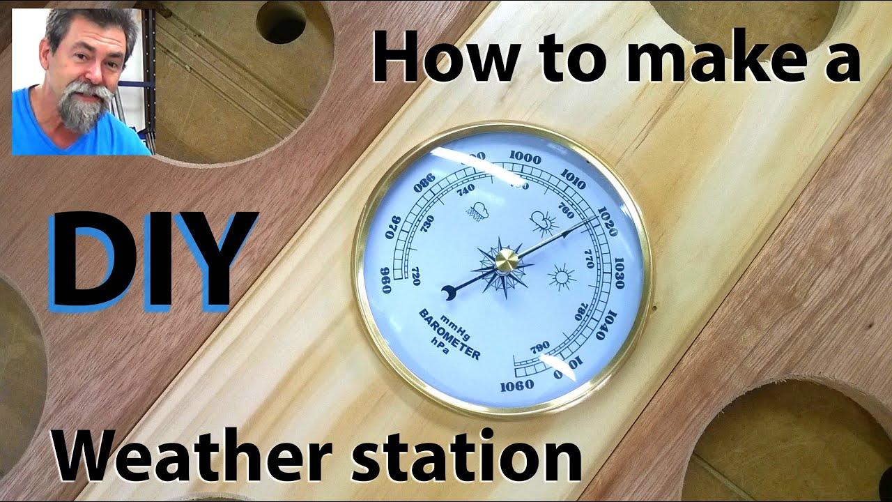 how to make a weather station diy youtube. Black Bedroom Furniture Sets. Home Design Ideas