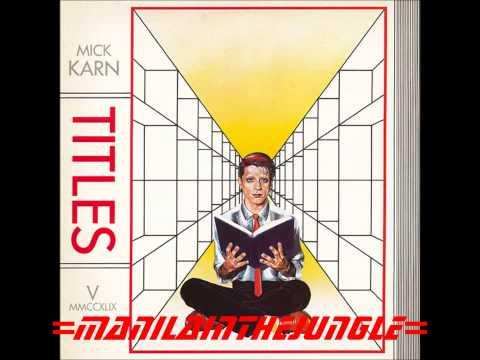 MICK KARN - Passion In Moisture (1982)