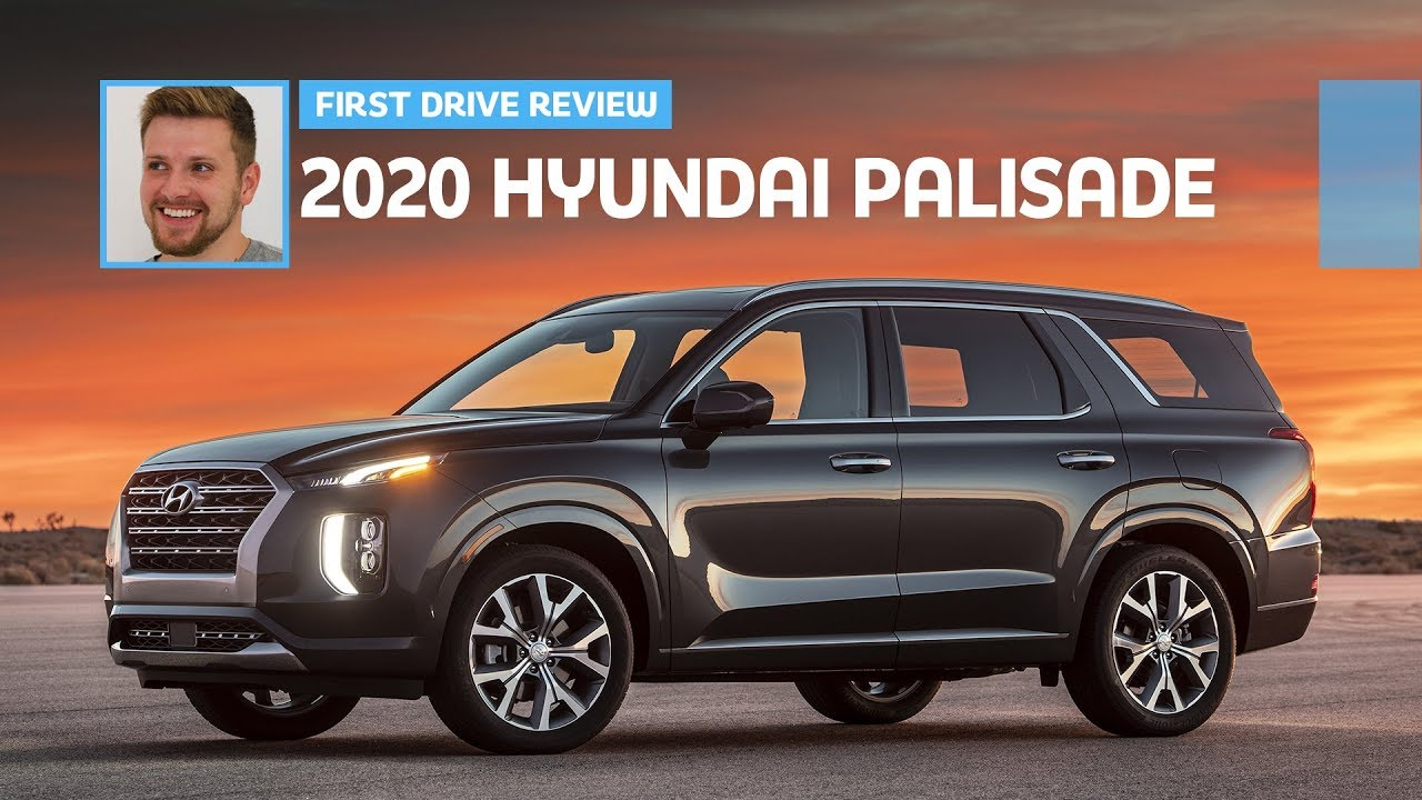 2020 Hyundai Palisade First Drive Review Youtube
