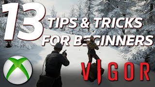 VIGOR Xbox One - 13 TIPS And TRICKS For Beginners!!
