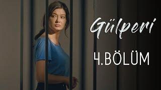 Gülperi | 4.Bölüm