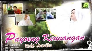 ERY JUWITA - PAYOENG KEUNANGAN (Official Video Music)