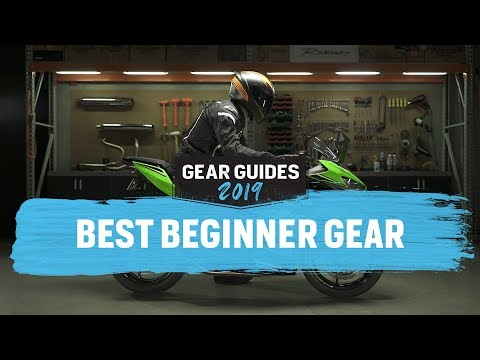 Best Motorcycle Gear For Beginners 2019