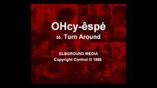 OHcy-êspé - Greatest Hits 1985-1997 (Full Audio Album)